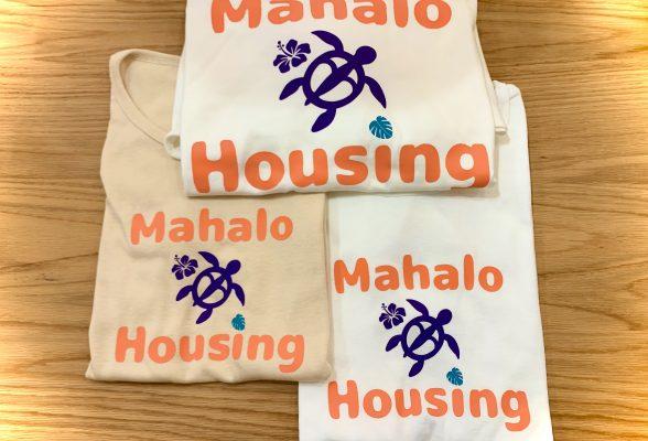 Mahalo Housing Tシャツできました!